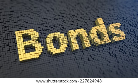 Word 'Bonds' of the yellow square pixels on a black matrix background. Trade market concept. - stock photo