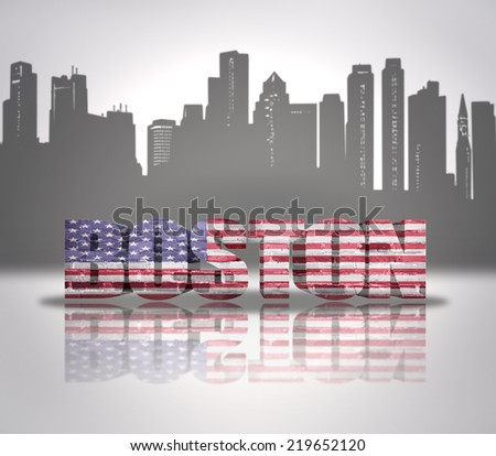 Word Boston with National Flag of USA near skyline silhouette - stock photo