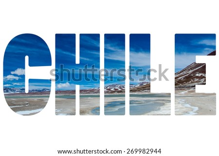 Word CHILE over snow desert. - stock photo