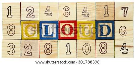 "Word ""CLOUD"" among alphabet wooden blocks - stock photo"