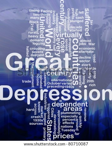 Word cloud concept illustration of Great Depression international - stock photo