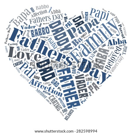 Word Cloud for Father's day that includes the word father in different languages in the shape of a heart - stock photo