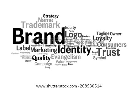 Word cloud illustrating the concept of brand and the words associated with it like evangelism,equity,share,symbol,graphics,logo,ownership,trust and its value - stock photo