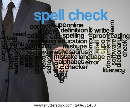 word cloud related to spell check written by businessman  - stock photo