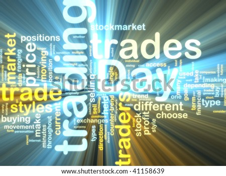 Word cloud tags concept illustration of day trading glowing light effect - stock photo