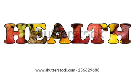 Word health made of different juicy ripe fruits on white background - stock photo