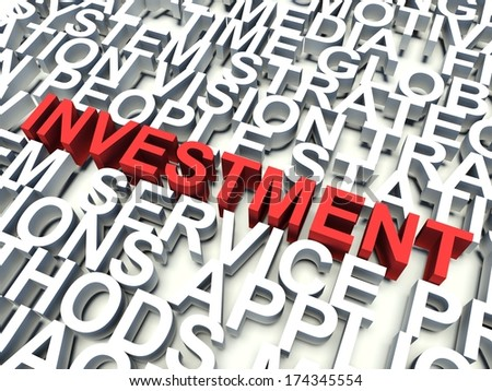 Word Investment in red, salient among other related keywords concept in white. 3d render illustration.