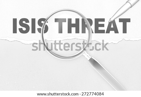 word ISIS THREAT   and magnifying glass with pencil made in 2d software - stock photo
