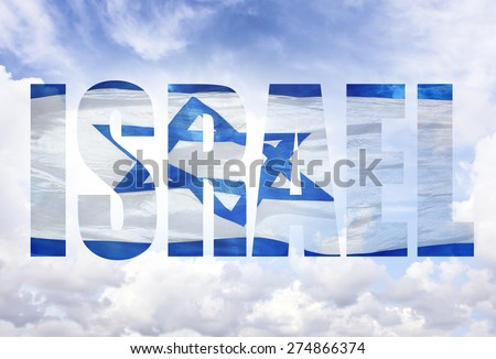 Word Israel. Israeli national flag with blue sky in the background - stock photo