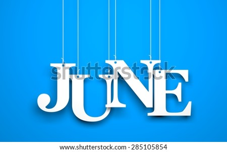 Word JUNE hanging on the ropes - stock photo