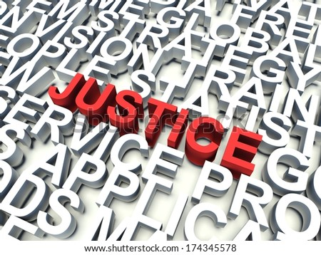 Word Justice in red, salient among other related keywords concept in white. 3d render illustration.