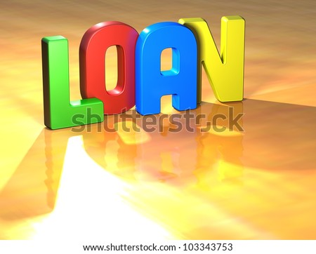 Word Loan on yellow background (higj resolution 3D image)