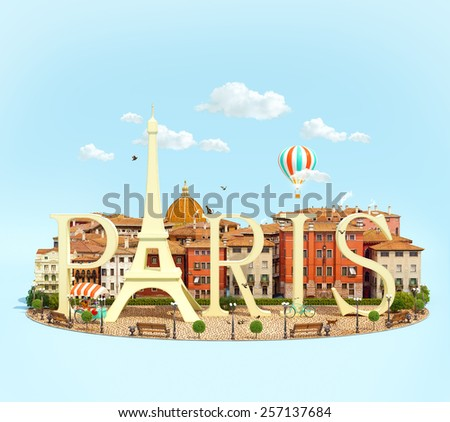 Word Paris on the square with old buildings of European city. Unusual traveling concept - stock photo