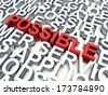 Word Possible in red, salient among other related keywords concept in white. 3d render illustration. - stock