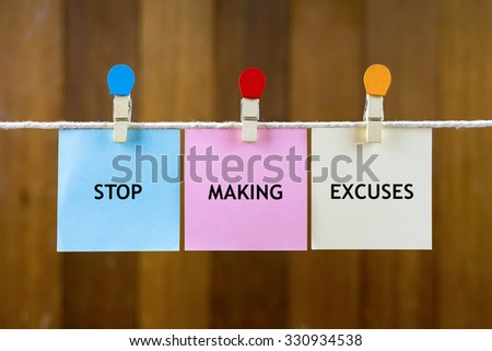 making excuses essay College essay/personal statement self-check whining or making excuses if so, change your tone to make your essay sound more positive.