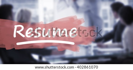 Word resume underlined against business people in office at presentation - stock photo