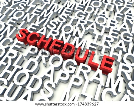 Word Schedule in red, salient among other related keywords concept in white. 3d render illustration.