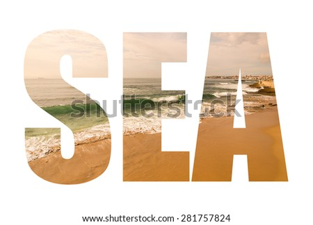 Word SEA over the sandy shores of the Atlantic Ocean. Portugal. Toned. - stock photo
