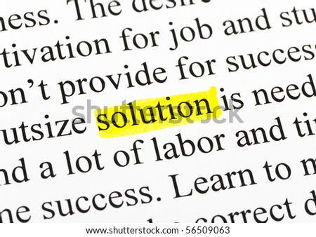 Word solution in text (my original text) - concept business background - stock photo