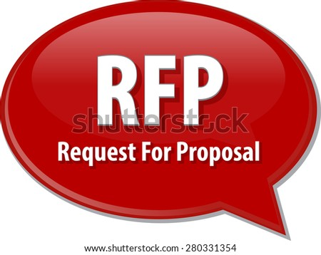 word speech bubble illustration of business acronym term RFP Request For Proposal - stock photo