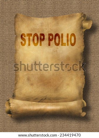 word  stop polio on paper scroll made in 2d software