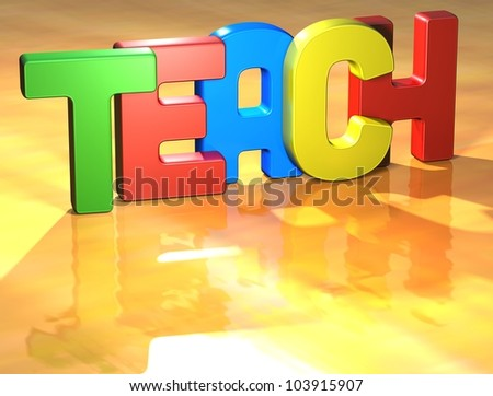 Word Teach on yellow background (high resolution 3D image)