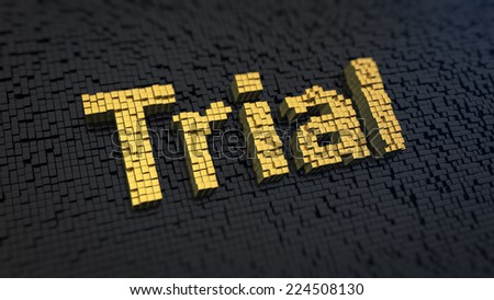 Word 'Trial' of the yellow square pixels on a black matrix background. Demo access period concept. - stock photo