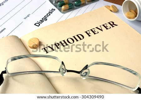 Word Typhoid Fever. Medical concept.