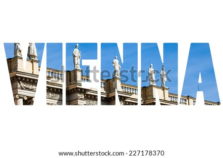 Word VIENNA symbolic places in Austria - stock photo