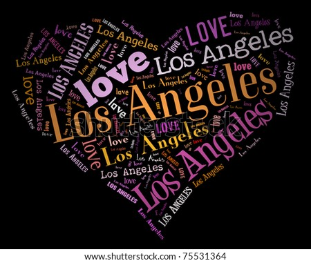 Wordcloud: love heart of city Los Angeles - stock photo