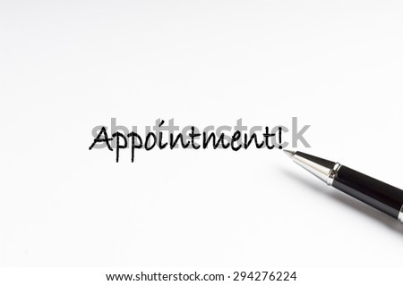 Words Appointment written on a white note - stock photo