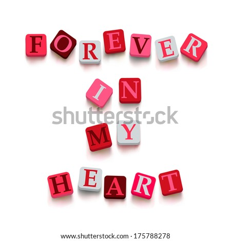 """Words """"forever in my heart"""" with colorful blocks isolated on a white background. Description with bright cubes. Valentine's day card.  - stock photo"""