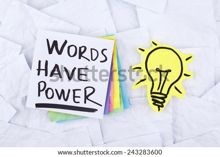 Words Have Power / Motivational Business Phrase Note - stock photo