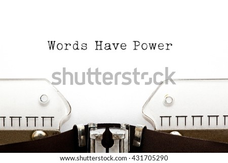 Words Have Power typed on vintage typewriter. - stock photo