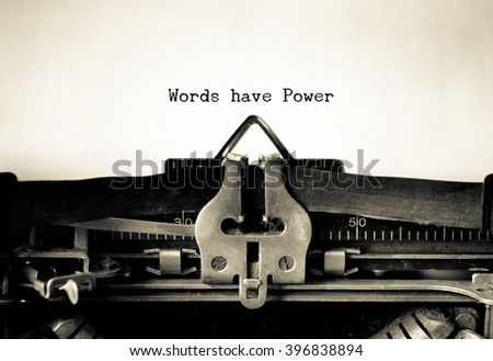 Words Have Power words  typed on a Vintage Typewriter.   - stock photo