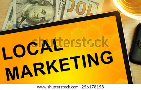 Words Local Marketing  on tablet. Business concept. - stock photo