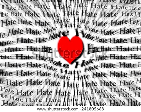 Words of hate surrounded by large red heart symbolizing that love is more powerful than hate - stock photo