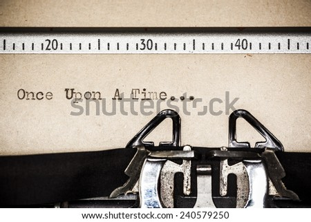 "Words ""Once upon a Time"" written with old typewriter  - stock photo"