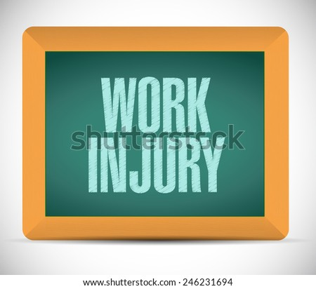 work injury board sign illustration design over a white background - stock photo