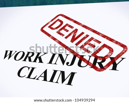 Work Injury Claim Denied Showing Medical Expenses Refused - stock photo