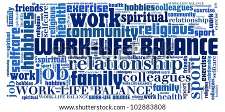 Work Life Balance in word collage - stock photo