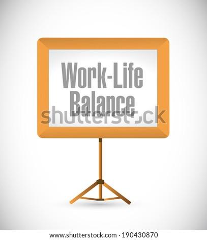 work life balance presentation board illustration design over a white background - stock photo