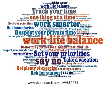 Work Life Balance Tips in word collage - stock photo