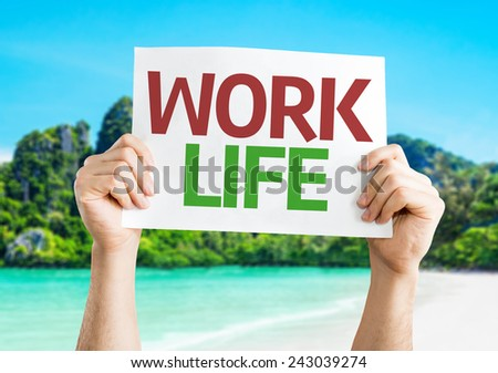 Work Life card with a beach on background - stock photo