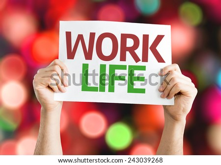 Work Life card with colorful background with defocused lights - stock photo