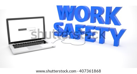 Work Safety - laptop notebook computer connected to a word on white background. 3d render illustration.