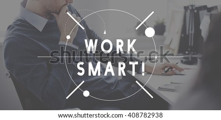 Work Smart Hard Management Productivity Concept - stock photo