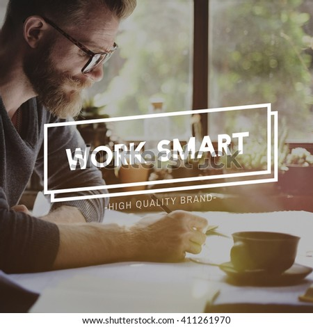 Work Smart Management Productive Effective Time Concept - stock photo