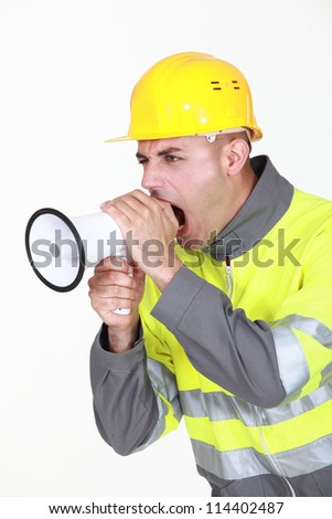 Worker with megaphone