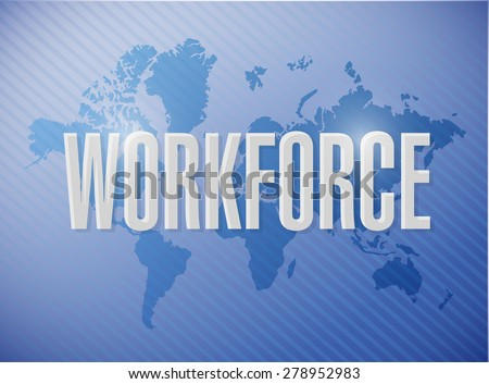workforce international sign concept illustration design over a blue background